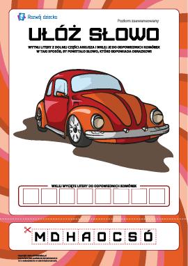 """Ułóż słowo """"samochód"""": poziom zaawansowany"""