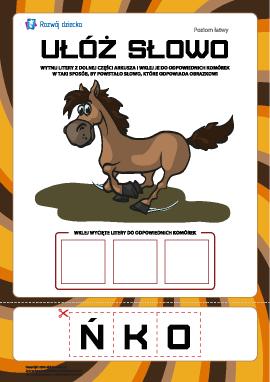 """Ułóż słowo """"koń"""": poziom łatwy"""