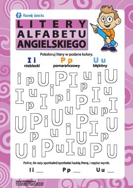 Litery alfabetu angielskiego – I, P, U