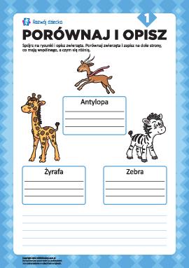 Opisz rysunki i porównaj nr 1 (zwierzęta)