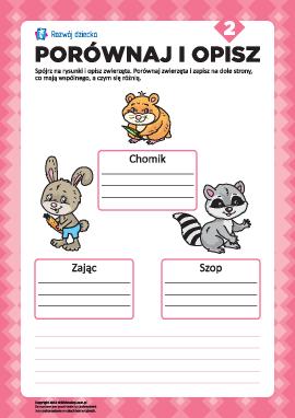 Opisz rysunki i porównaj nr 2 (zwierzęta)