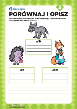 Opisz rysunki i porównaj nr 3 (zwierzęta)