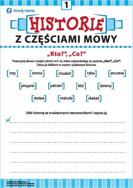 Układamy historię nr 1: używamy w mowie rzeczowniki