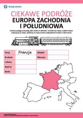 Ciekawe podróże: Europa Zachodnia i Południowa