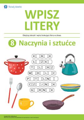 Wpisz litery: naczynia i sztućce