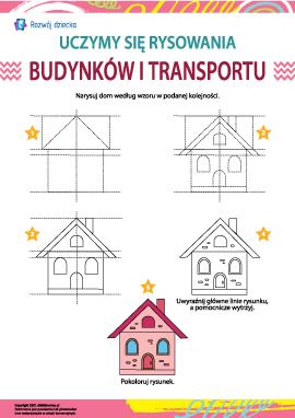 Uczymy się rysowania budynków i transportu: dom