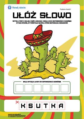 """Ułóż słowo """"kaktus"""": poziom średni"""