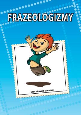 Uczymy się frazeologizmów (język polski)
