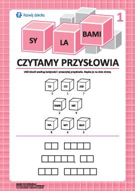 Czytamy przysłowia składając sylaby nr 1 (język polski)
