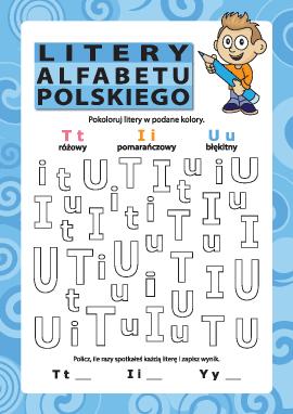 Litery alfabetu polskiego – T, I, U