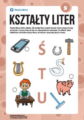 """Uczymy się liter pod względem kształtów nr 9: """"Ś"""", """"T"""", """"U"""" (alfabet polski)"""