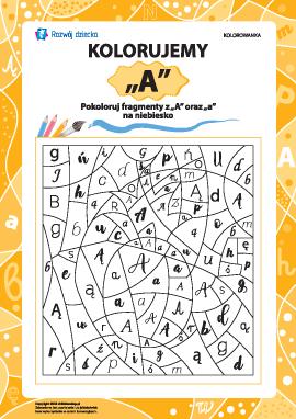 Kolorujemy według literki ,,A'' (alfabet polski)